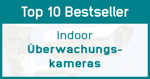 Indoor Überwachungskameras