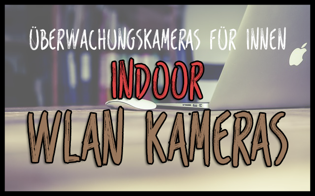 Wlan Kamera Indoor